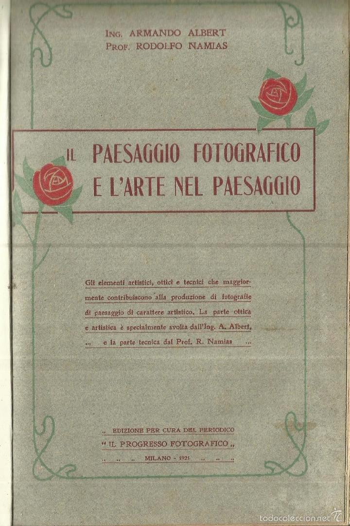 PAESAGGIO FOTOFRAFICO E L'ARTE NEL PAESAGGIO. MILANO. 1921 (Libros Antiguos, Raros y Curiosos - Bellas artes, ocio y coleccion - Diseño y Fotografía)