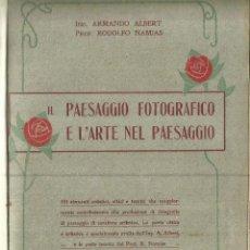 Libros antiguos: PAESAGGIO FOTOFRAFICO E L'ARTE NEL PAESAGGIO. MILANO. 1921. Lote 58405527