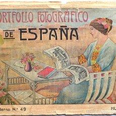 Libros antiguos: PORTAFOLIO FOTOGRÁFICO DE ESPAÑA, HUELVA, VER FOTOS DEL INTERIOR, HAY 16 FOTOS. Lote 59489427