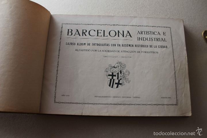 Libros antiguos: Album Barcelona artística e industrial. Emilio Canet. Fotografia Historia Ciudad. 1918 - Foto 3 - 60412851