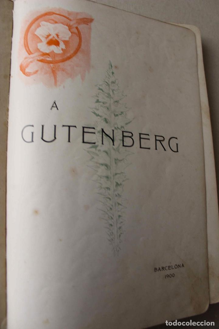 Libros antiguos: Revista Gràfica en el V centenari d'en Gutenberg. Institut Català d'Arts del Llibre. 1900 Canivell - Foto 4 - 61821556