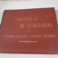 Libros antiguos: PORTFOLIO DE FOTOGRAFÍAS DE LAS CIUDADES, PAISAJES Y CUADROS CÉLEBRES - RIVADENEYRA - 1896. Lote 62510112