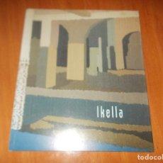 Libros antiguos: IKELLA. ESPACIOS INTERIORES . Lote 65041819