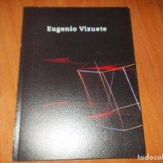 Libros antiguos: EUGENIO VIZUETE. FOTOGRAFÍA. Y TEXTO, DAVID PÉREZ. Lote 65054295