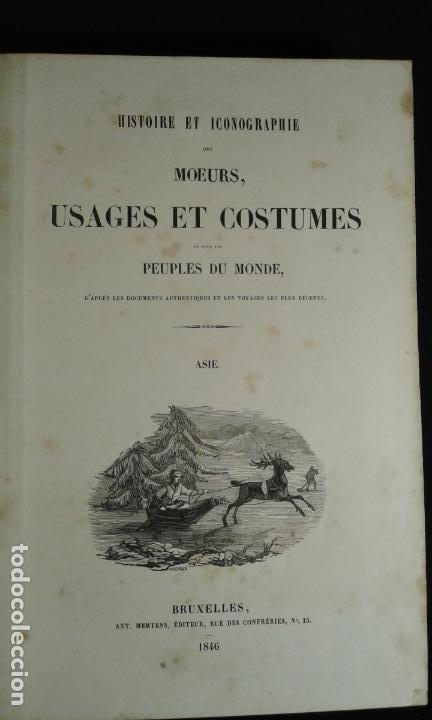 Libros antiguos: Histoire et iconographie des Moeurs, Usages et Costumes….Asie. Mertens. Bruxelles. 1846. - Foto 4 - 70388077