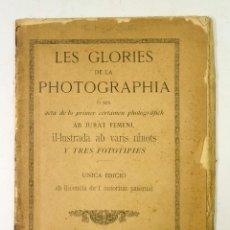 Libros antiguos: LES GLORIES DE LA PHOTOGRAPHIA, BARCELONA 1886, ÚNICA EDICIÓ. 21X30CM.. Lote 71245287