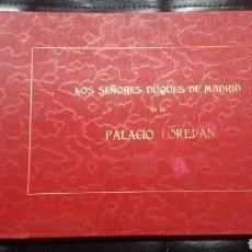 Libros antiguos: OFERTA PALACIO LOREDÁN. Lote 73064173
