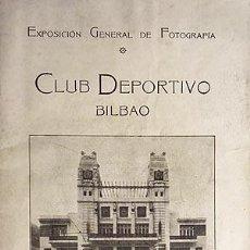 Libros antiguos: SALÓN INTERNACIONAL DE FOTOGRAFÍA. 1931. CLUB DEPORTIVO - BILBAO.. Lote 78920577