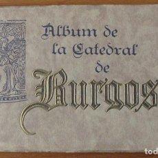 Libros antiguos: ALBUM DE LA CATEDRAL DE BURGOS - 72 FOTOTIPIAS - EDITADO POR HAUSER Y MENET. Lote 79747665