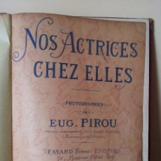 Libros antiguos: EUGENE PIROU - NOS ACTRICES CHEZ ELLES - 5 ALBUNES EN UN TOMO ENCUADERNADO 1895 - IDIOMA FRANCES. Lote 80116493