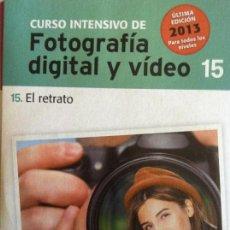 Libros antiguos: CURSO INTENSIVO FOTOGRAFIA DIGITAL Y VIDEO Nº 15 EL MUNDO. Lote 114430304