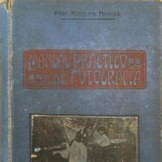 Libros antiguos: MANUAL PRÁCTICO Y RECETARIO DE FOTOGRAFÍA.. Lote 84434104