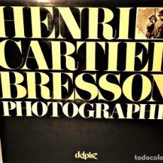 Libros antiguos: HENRI CARTIER BRESSON. PHOTOGRAPHE. EDITIONS DELPIRE 1989. Lote 86139280