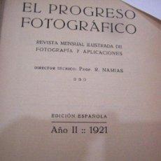 Libros antiguos: EL PROGRESO FOTOGRÁFICO. AÑO 1921. RODOLFO NANÍAS.. Lote 86813392