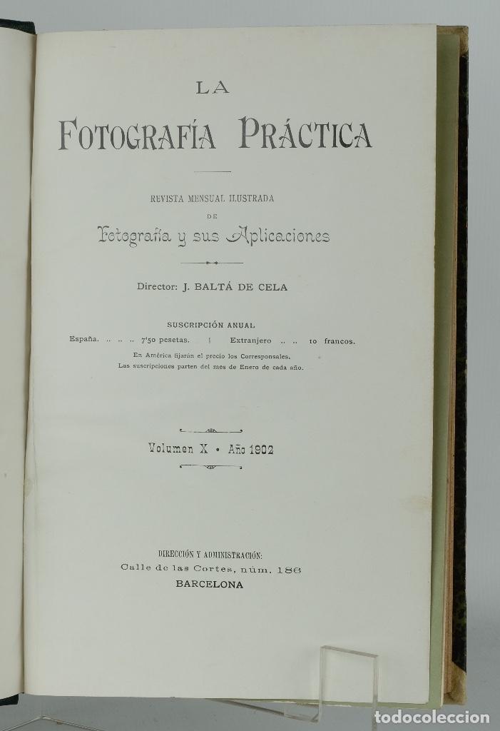 Libros antiguos: La fotografía práctica-Revista mensual ilustrada-J.Baltá de Cela-Volumen X año 1902 - Foto 4 - 87236784