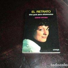 Libros antiguos: EL RETRATO,UNA GUIA PARA AFICIONADOS. Lote 88863772