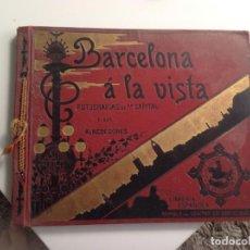 Libros antiguos: BARCELONA A LA VISTA . Lote 88920004