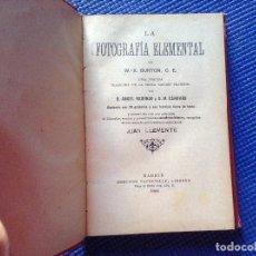 Libros antiguos: LA FOTOGRAFIA ELEMENTAL BURTON 1903. Lote 89688568