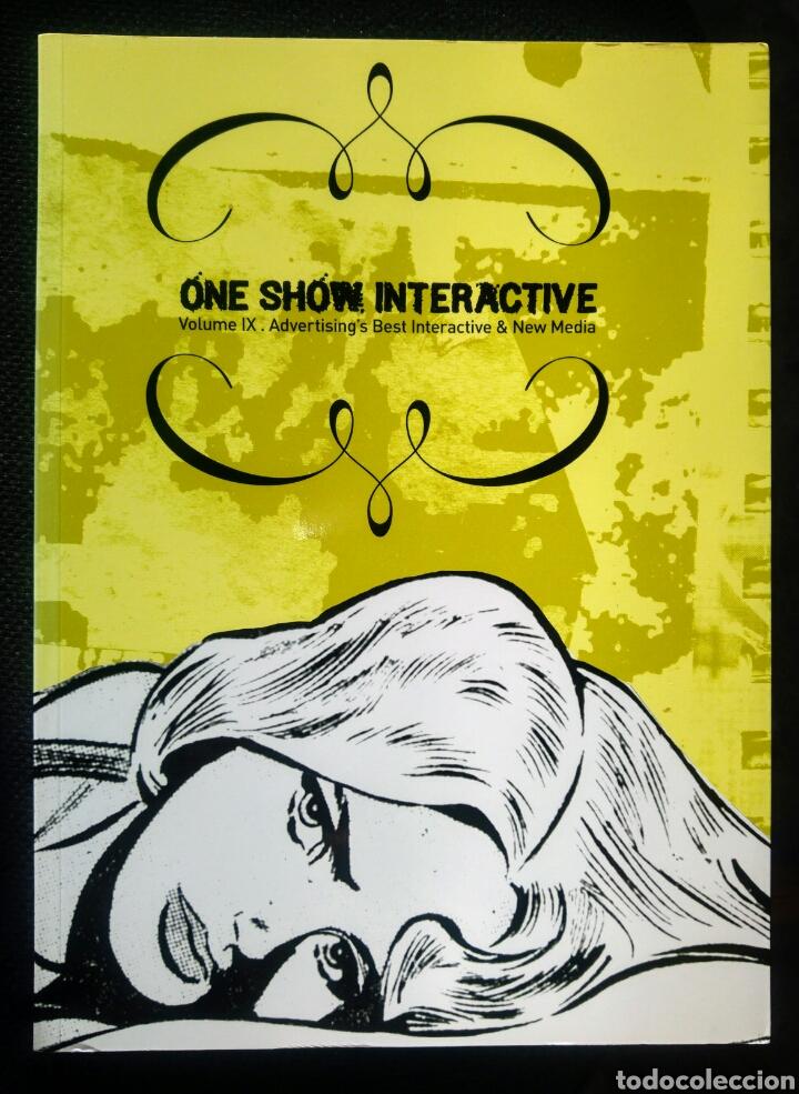ONE SHOW INTERACTIVE VOL. 9 (2006) LIBRO DE DISEÑO PUBLICIDAD Y COMUNICACIÓN. DESCATALOGADO. (Libros Antiguos, Raros y Curiosos - Bellas artes, ocio y coleccion - Diseño y Fotografía)