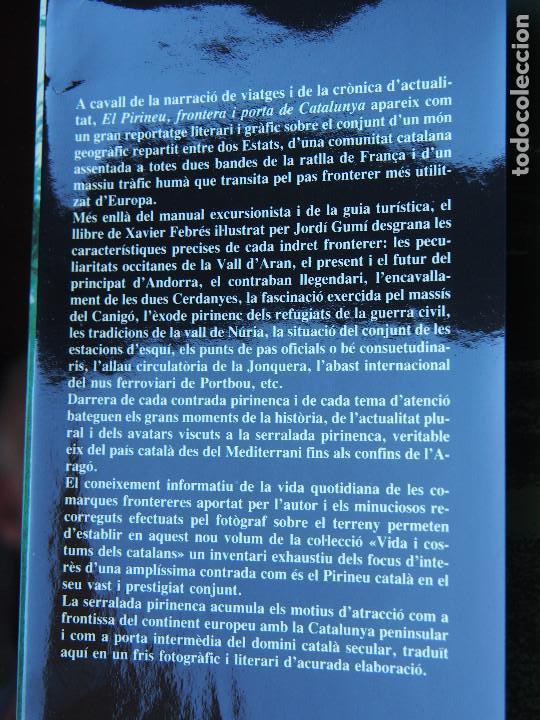 Libros antiguos: Xavier Febrés. El Pirineu frontera i porta de Catalunya. Fotos Jordi Gumí Edicions 62 - Foto 2 - 93169810