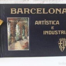 Libros antiguos: ALBUM BARCELONA ARTÍSTICA E INDUSTRIAL. JUAN CANET. FOTOGRAFÍA HISTORIA CIUDAD. 1920. Lote 94244360