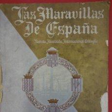 Libros antiguos: LAS MARAVILLAS DE ESPAÑA. REVISTA ILUSTRADA TRILINGÜE. NUMERO DEDICADO A CATALUÑA. AÑO 1929. Lote 94403314