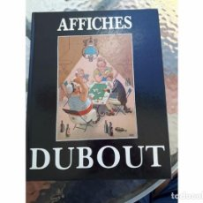 Libros antiguos: DUBOUT, ALBERT - AFFICHES - 1985. Lote 94955523