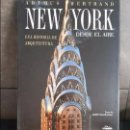 Libros antiguos: NEW YORK DESDE EL AIRE.FOTOGRAFÍA.. Lote 95123055