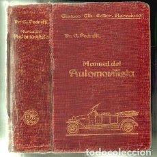 Libros antiguos: MANUAL PRACTICO DEL AUTOMOVILISTA Y DEL PILOTO AVIADOR. - PEDRETTI, G. - A-MOT-249.. Lote 95766951