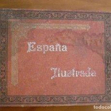 Libros antiguos: ESPAÑA ILUSTRADA 200 LAMINAS FOTOTIPIAS HAUSER Y MENET. Lote 96041699