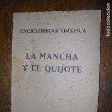 Libros antiguos: (F.1) ENCICLOPEDIA GRAFICA LA MANCHA Y EL QUIJOTE . Lote 96099871