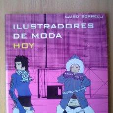 Libros antiguos: DISEÑADORES DE MODA HOY, DE BORRELLI. Lote 96361527