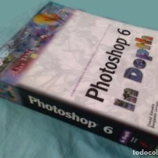 Libros antiguos: PHOTOSHOP 6, IN DEPTH, MANUAL ORIGINAL. Lote 96935987