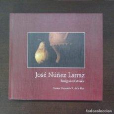 Libros antiguos: LIBRO FOTOGRAFÍAS JOSÉ NÚÑEZ LARRAZ BODEGONES Y ESTUDIOS TEXTOS FERNANDO R. DE LA FLOR 1997. Lote 97424715