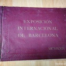 Libros antiguos: EXPOSICIÓN INTERNACIONAL DE BARCELONA 1929 MUCHAS FOTOS A3. Lote 97719819