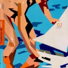 Libros antiguos: CUADERNOS DEL IVAM 02 INVIERNO 2004. REVISTA DE ARTE. INSTITUT VALENCIÁ D'ART MODERN. Lote 98116899