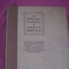 Libros antiguos: THE PHOTOGRAPHIC INDUSTRY OF GREAT BRITAIN 1920 LONDON . Lote 99069779