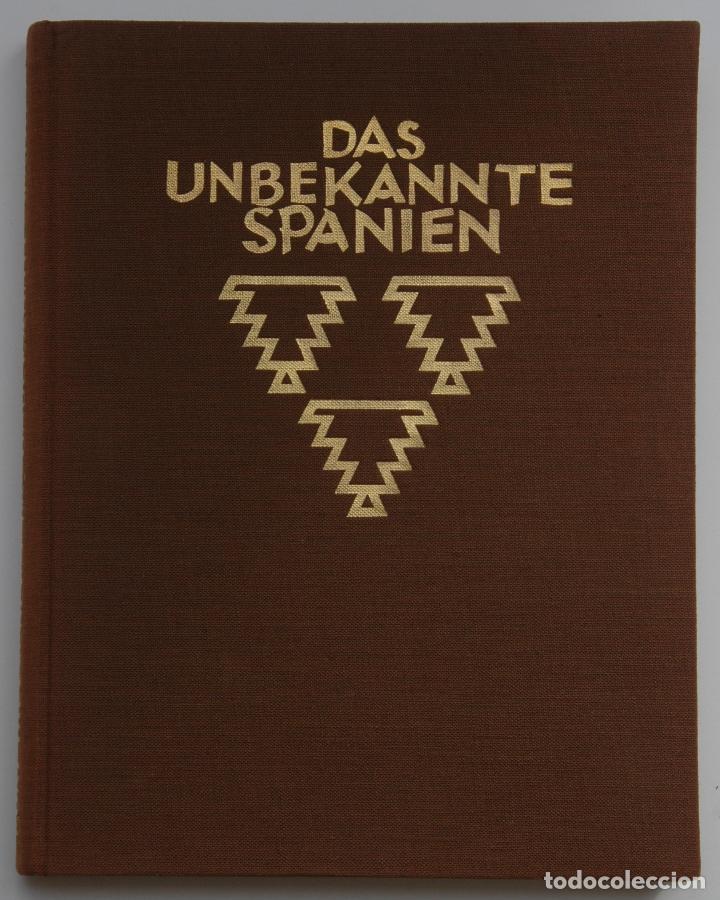 DAS UNBEKANNTE SPANIEN - ESPAÑA INCÓGNITA - MAGNÍFICO LIBRO DE FOTOGRAFIAS DE KURT HIELSCHER 1925 (Libros Antiguos, Raros y Curiosos - Bellas artes, ocio y coleccion - Diseño y Fotografía)