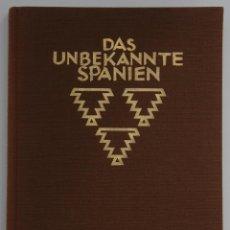 Libros antiguos: DAS UNBEKANNTE SPANIEN - ESPAÑA INCÓGNITA - MAGNÍFICO LIBRO DE FOTOGRAFIAS DE KURT HIELSCHER 1925. Lote 100134203