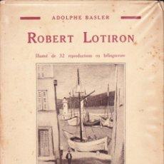 Libros antiguos: ROBERT LOTIRON.32 REPRODUCTIONS EN HÉLIOGRAVURE (FRANCÉS). Lote 101676267