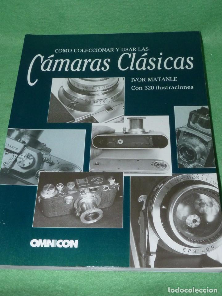 DIFICIL CÓMO COLECCIONAR Y USAR LAS CÁMARAS CLÁSICAS IVOR MATANLE 1995 FOTOGRAFIA VINTAGE OMNICON (Libros Antiguos, Raros y Curiosos - Bellas artes, ocio y coleccion - Diseño y Fotografía)