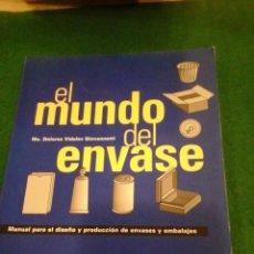 Libros antiguos: EL MUNDO DEL ENVASE - MANUAL PARA EL DISEÑO Y PRODUCCION DE ENVASES Y EMBALAJES. Lote 102710607