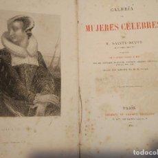 Libros antiguos: M. SAINTE-BEUVE ,_ GALERÍA DE MUJERES CÉLEBRES. 14 RETRATOS GRABADOS AL BURIL BURIL PARÍS LIBRERÍA D. Lote 102784403