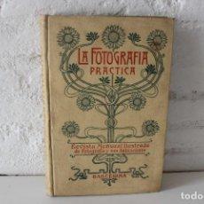 Libros antiguos: LA FOTOGRAFÍA PRÁCTICA. REVISTA ILUSTRADA 1901. TÉCNICAS FOTOGRÁFICAS DE LOS 50 PRIMEROS AÑOS IND.. Lote 103592983