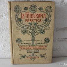 Libros antiguos: LA FOTOGRAFÍA PRÁCTICA. REVISTA MENSUAL ILUSTRADA VOL. X. 1902. 50 PRIMEROS AÑOS INDUSTRIA FOTO.. Lote 103594431
