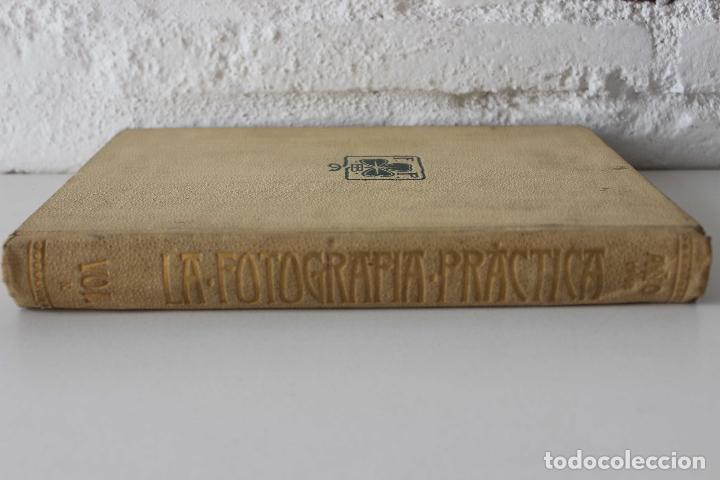 Libros antiguos: La fotografía práctica. Revista mensual ilustrada Vol. X. 1902. 50 primeros años industria foto. - Foto 2 - 103594431