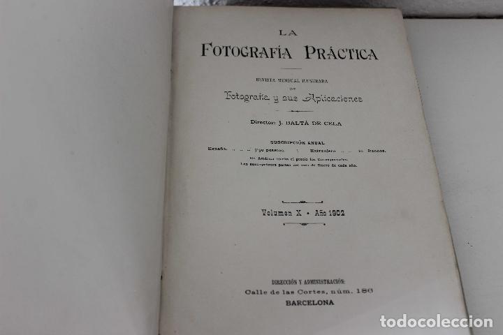 Libros antiguos: La fotografía práctica. Revista mensual ilustrada Vol. X. 1902. 50 primeros años industria foto. - Foto 3 - 103594431