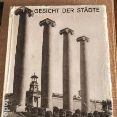 Libros antiguos: BARCELONA. GESICHT DER STÄDTE. WOLFGANG WEBER 1ªED. BERLÍN. ALBERTUS VERLAG 1928 PHOTOBOOK FOTOLIBRO. Lote 103934451