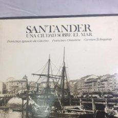 Libros antiguos: SANTANDER UNA CIUDAD SOBR EL MAR, LIBRO BOX LUNWERG FOTOGRAFÍA RETROSPECTIVA DE LA CIUDAD 32X30X3. Lote 103936103