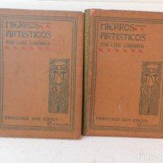 Libros antiguos: 2 TOMOS HIERROS ARTISTICOS. LUIS LABARTA. FRANCISCO SEIX BARRAL ED. CAU FERRAT SITGES. UTRILLO 1901. Lote 104089263